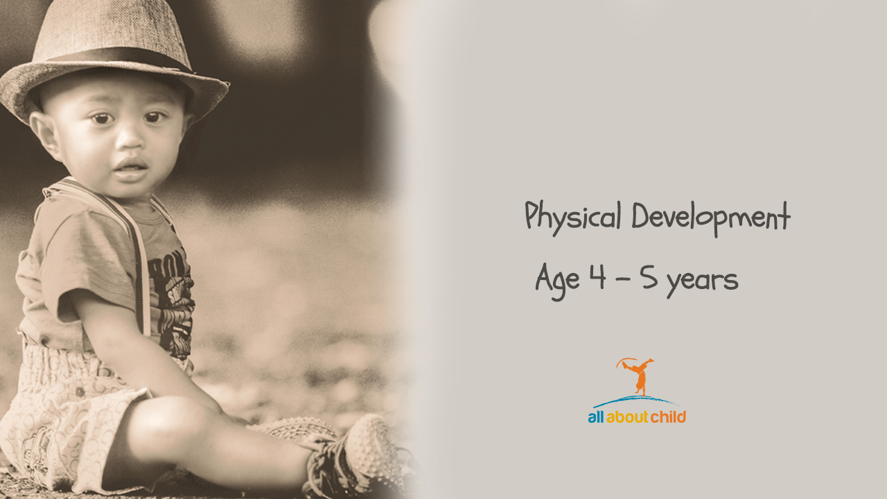 All About Child - Physical Development