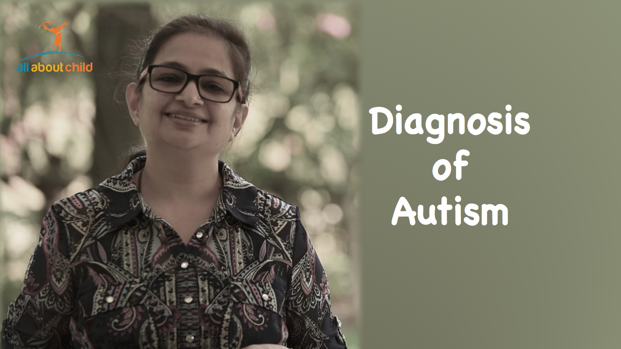 Autism Diagnosis - All About Child