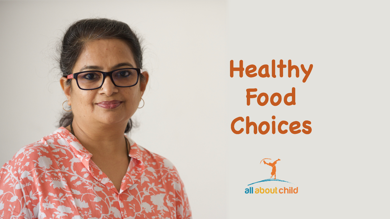 All About Child - Healthy Food Choices