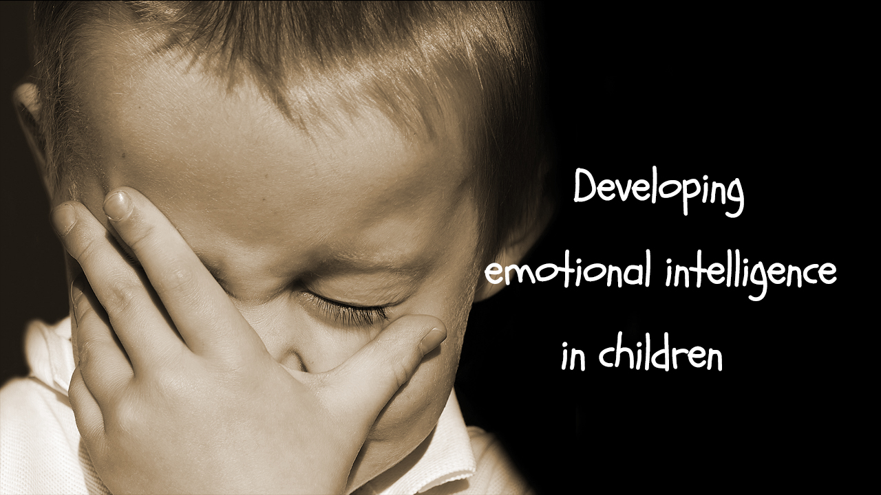 All About Child Developing Emotional Intelligence